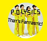 That's Fantastic!(初回生産限定盤)(DVD付)