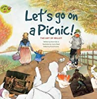 Let's Go on a Picnic: The Art of Millet (Stories of Art)
