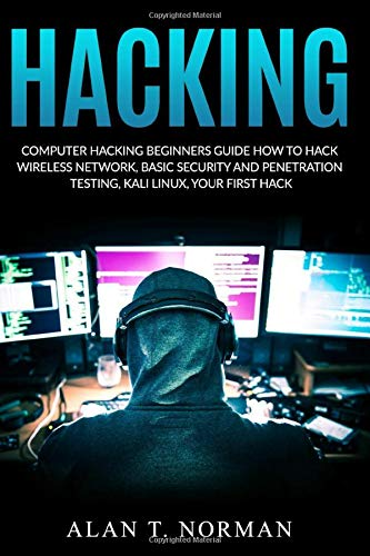 Download Computer Hacking Beginners Guide: How to Hack Wireless Network, Basic Security and Penetration Testing, Kali Linux, Your First Hack 1980390975