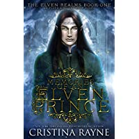 Memories of an Elven Prince: The Elven Realms #1 (Elven King Series Book 4) (English Edition)