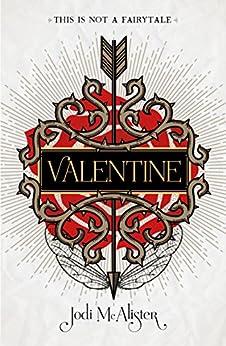 Valentine by [McAlister, Jodi]