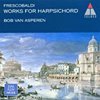 Frescobaldi: Harpsichord Works