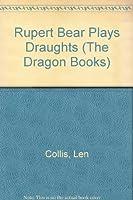Rupert Bear Plays Draughts (The Dragon Books)