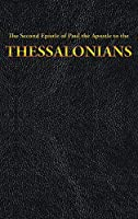 The Second Epistle of Paul the Apostle to the THESSALONIANS (New Testament)