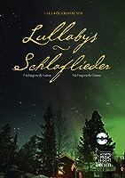 Lullabys - Schlaflieder.: Fuer Fingerstyle Gitarre. Mit CD