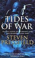 Tides Of War by Steven Pressfield(2001-03-02)