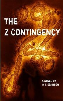 [Eganson, W.I.]のThe Z Contingency (English Edition)
