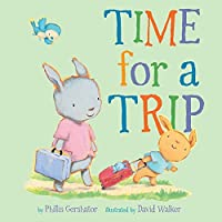 Time for a Trip (Snuggle Time Stories)
