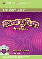 Storyfun for Flyers Teacher's Book with Audio CDs (2) (Stories for Fun Teachers Book)