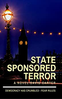 [Carter, David]のState Sponsored Terror (English Edition)