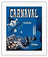 カーニバル・デ・ラ・ハバナ1946 - ハバナ、キューバ - 2月3月 - ビンテージな広告ポスター によって作成された エンリク・キャラヴィア・モンテネグロ c.1946 - キャンバスアート - 41cm x 51cm キャンバスアート(ロール)