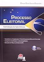 Processo Eleitoral. Sistematização das Ações Eleitorais