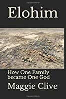 Elohim: How One Family became One God