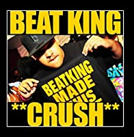 Crush by Beatking