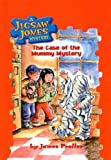 The Case of the Mummy Mystery (Jigsaw Jones Mysteries (Pb))
