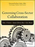 Governing Cross-Sector Collaboration (Bryson Series in Public and Nonprofit Management) (English Edition) 画像