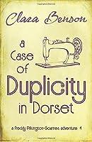 A Case of Duplicity in Dorset (A Freddy Pilkington-Soames Adventure)