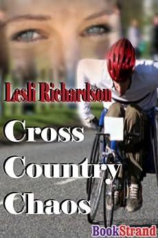 Cross Country Chaos (BookStrand Publishing Romance) by [Richardson, Lesli]