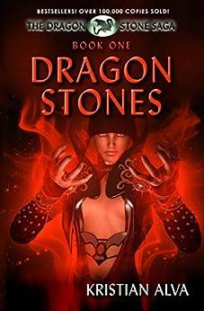 Dragon Stones: Book One of the Dragon Stone Saga by [Alva, Kristian]