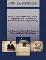 U S V. Cornell Steamboat Co U.S. Supreme Court Transcript of Record with Supporting Pleadings