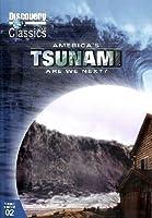 America's Tsunami - Are We Next?