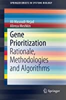 Gene Prioritization: Rationale Methodologies and Algorithms (SpringerBriefs in Systems Biology)【洋書】 [並行輸入品]