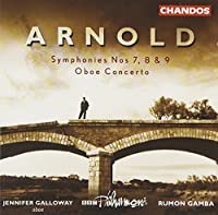 Arnold: Symphonies Nos. 7-9; Oboe Concerto by BBC Philharmonic Orchestra (2001-09-14)