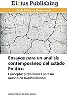 Ensayos Para Un Analisis Contemporaneo del Estado Politico