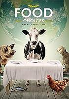 Food Choices [並行輸入品]