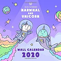 Narwhal and Unicorn Wall Calendar 2020: Wall Calendar With Magic Narwhals, Unicorns, Mermaids and Other Sea Creatures for Kids and Adults