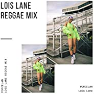 Lois Lane (Reggae)