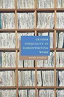 Gender Inequality in Screenwriting Work