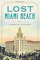 Lost Miami Beach [並行輸入品]