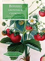 Berries: Growing and Cooking (The English Kitchen)