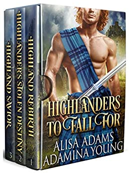Highlanders to Fall For: A Medieval Scottish Historical Romance Collection by [Adams, Alisa, Young, Adamina]