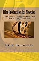 Film Production for Newbies