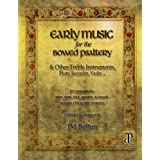 Early Music for the Bowed Psaltery