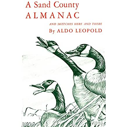 a literary analysis of a sand county almanac by aldo leopold
