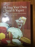 Making your own cheese and yogurt