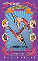 Tumbling Town (Circus Quest Series)