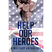 Help Our Heroes: A Military Charity Anthology