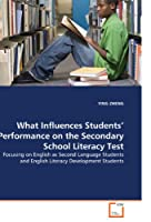 What Influences Students? Performance on the Secondary School Literacy Test: Focusing on English as Second Language Students and English Literacy Development Students