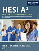 HESI A2 Practice Test Questions 2018-2019: HESI Admissions Assessment Review Book with Hundreds of Practice Questions for the HESI A2 Exam [並行輸入品]