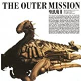THE OUTER MISSION