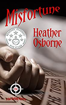 Misfortune (Rae Hatting Mysteries Book 3) by [Osborne, Heather]
