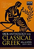 OCR Anthology for Classical Greek As and A Level 2019-2021 (As & a Level 2019-21)