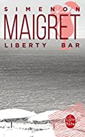 Maigret. Liberty Bar. [French]