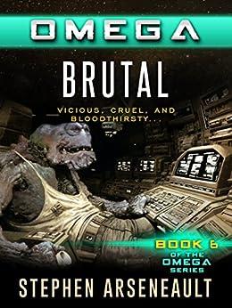 OMEGA Brutal by [Arseneault, Stephen]
