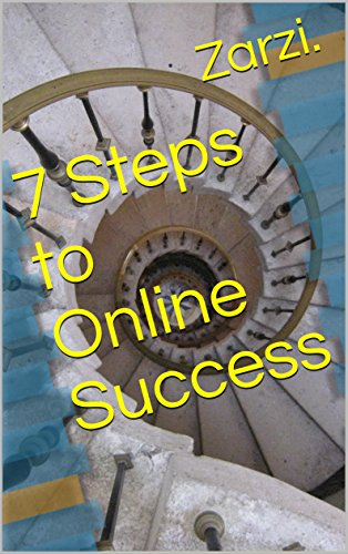7 Steps to Online Success (Internet Marketing) (English Edition)