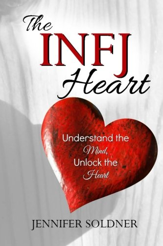 Download The Infj Heart: Understand the Mind, Unlock the Heart 1517273455
